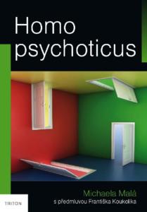 Homo Psychoticus aneb zpověď ženy se schizofrenií 2