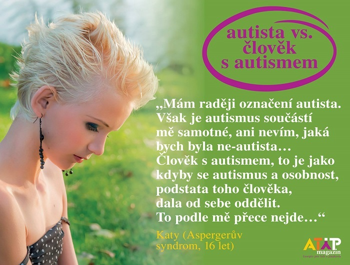 Autista vs. člověk s autismem 3