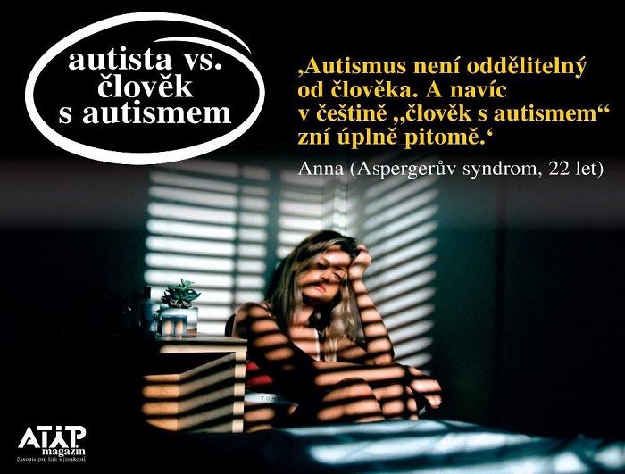 Autista vs. člověk s autismem 5