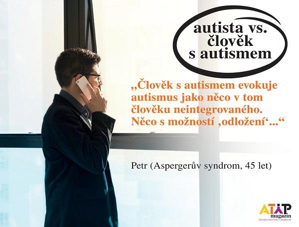 Autista vs. člověk s autismem 8