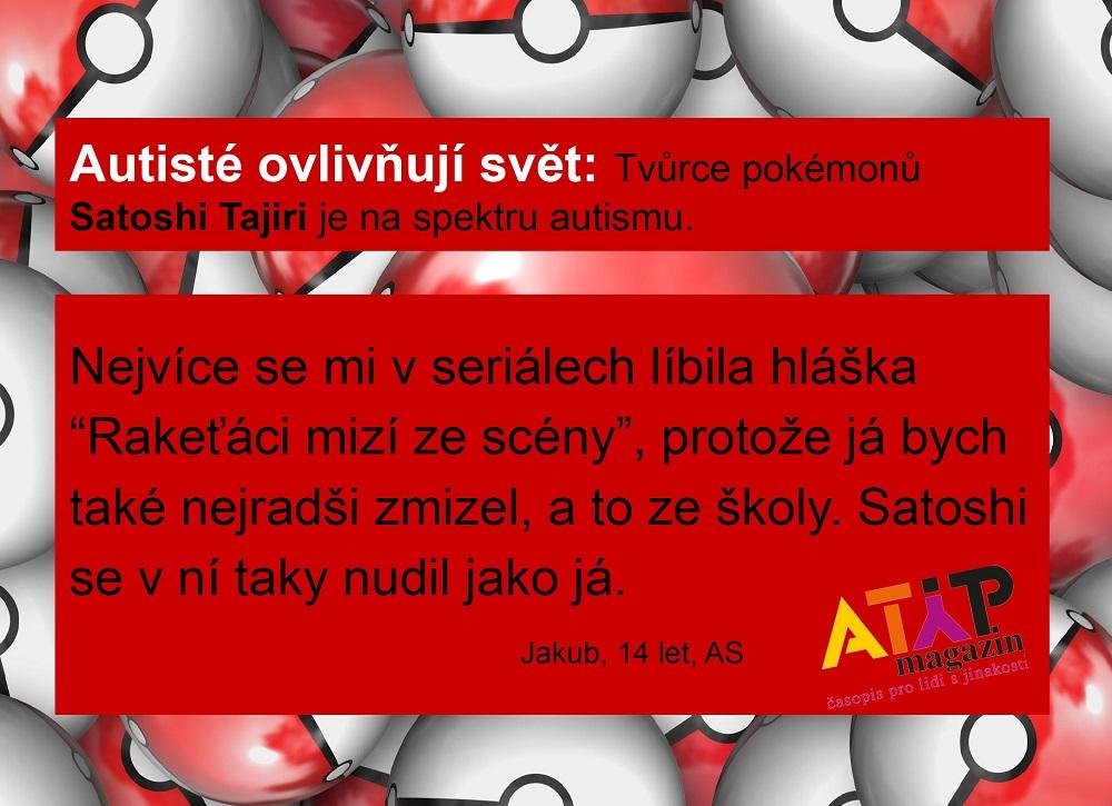 Pokémony stvořil autistický Japonec Satoshi Tajiri 1