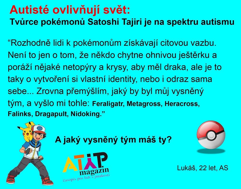 Pokémony stvořil autistický Japonec Satoshi Tajiri 3