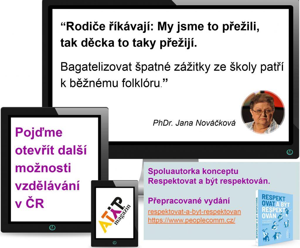 PhDr. Jana Nováčková: Tradiční uspořádání školy počítá sdonucováním