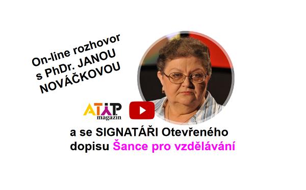 On-line rozhovor s PhDr. Janou Nováčkovou a signatáři výzvy Šance pro vzdělávání 1