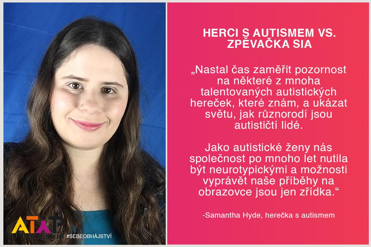 Zpěvačka Sia naštvala autistickou komunitu 4