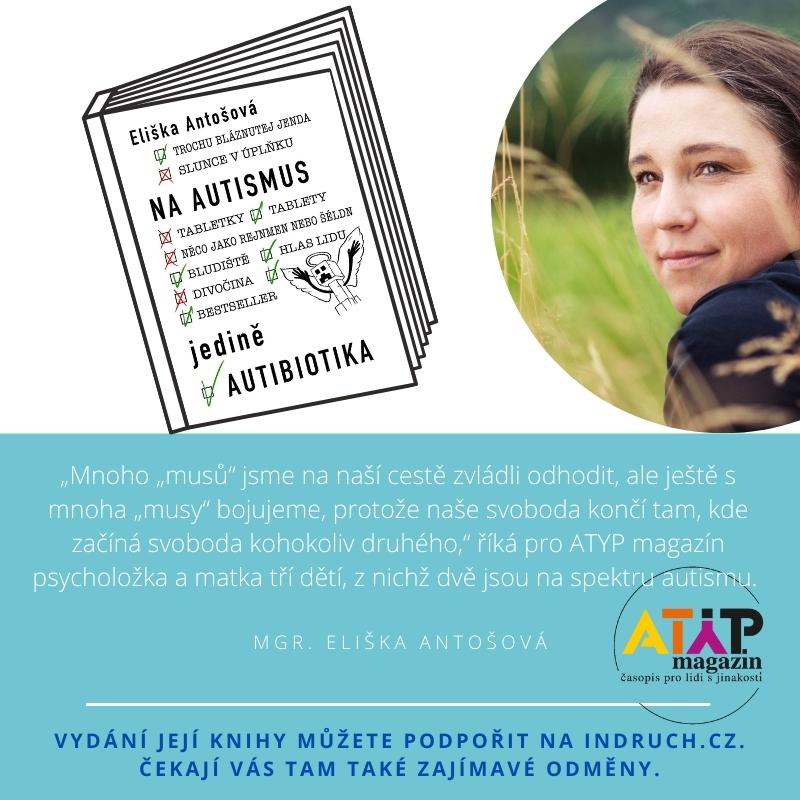 ELIŠKA ANTOŠOVÁ: Na autismus jedině autibiotika 3